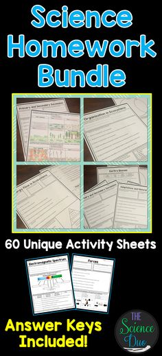 Science Homework Bundle. 60+ complete homework sheets with answer keys included. Use these sheets as homework, assessments, or even emergency substitute plans.