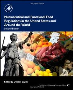 Nutraceutical and Functional Food Regulations in the United States and Around the World Food Science and Technology Food Science & Technology: Amazon.co.uk: Debasis Bagchi: Books
