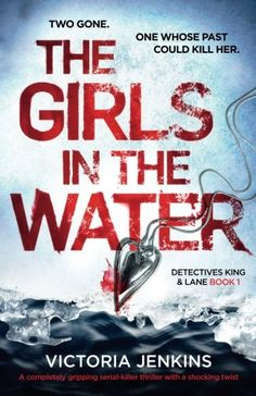 The Girls in the Water: A completely gripping serial kill... https://www.amazon.com/dp/1786811995/ref=cm_sw_r_pi_dp_x_lkNeAbKGF1MJJ
