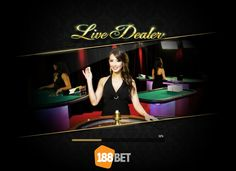 http://www.188bet.co.uk/en-gb/live-uk Welcome to our Live Dealer Casino!