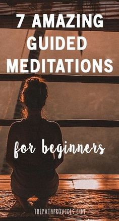 Have you ever wanted to start a meditation practice but didn't know where or how to start? Starting meditating can be quite overwhelming. To help you kick-start your meditation practice, give these 7 amazing guided meditations for beginners a try! | Medit