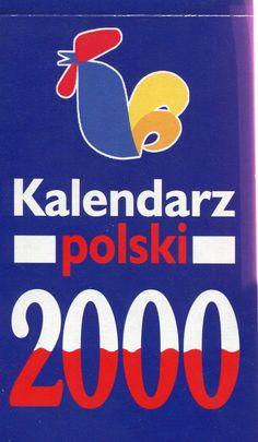 """""""Kalendarz polski 2000"""" Published by Wydawnictwo Iskry 1999"""
