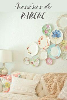 O poder dos acessórios de parede na decoração. Veja como trazer mais vida ao seu ambiente pendurando objetos na parede.