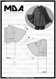 ModelistA: NUM 0057 CAPEquinta-feira, 16 de abril de 2015 NUM 0057 CAPE You can not deny that the covers, shawls and ponchos as Blanket will be the h Diy Clothing, Sewing Clothes, Dress Sewing Patterns, Clothing Patterns, Fashion Sewing, Diy Fashion, Costura Fashion, Cape Pattern, Modelista