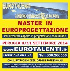 SPECIALE SUMMER-EDITION DI #EUROPROGETTAZIONE-EUROTALENTI CORSO DI 3 GG FORMATIVI IN EUROPROGETTAZIONE-in streaming dal 22 al 24 ottobre 2014 PER REALIZZARE UNA SHORT LIST DI EUROPROGETTISTI*   e utilizzare totalmente  i fondi diretti euopei  : www.eurotalenti.it (*competenza molto richiesta da Enti Pubblici e Privati, Università, Enti locali, PMI ed Enti Parchi che necessitano dei finanziamenti europei per progetti di sviluppo del territorio).