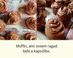 A muffin, ami soha nem ragad bele a papírkapszliba párizsi krémmel Chocolate Muffins, Cake Recipes, Food And Drink, Cupcakes, Baking, Drinks, Eat, Chocolate Chip Muffins, Drinking