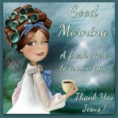 Good Morning, Thank You Jesus morning good morning morning quotes good morning quotes good morning greetings Good Morning Motivation, Funny Good Morning Quotes, Morning Greetings Quotes, Good Morning Friends, Good Morning Wishes, Morning Sayings, Morning Messages, Christian Good Morning Quotes, Hilarious Quotes