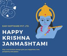 May Lord Krishna always give you happiness, love, prosperity and peace. Happy Janmashtami to you! Happy Janmashtami, Krishna Janmashtami, Lord Krishna, Software, Happiness, Peace, Bonheur, Being Happy, Happy