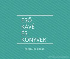 kávé idézet magyarul #talentummobile #kreativkávé Calm, Motivation, Coffee, Funny, Quotes, Kaffee, Quotations, Cup Of Coffee, Qoutes