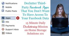 Simple step by step instructions for how to delete Facebook apps from third parties who currently have access to your Facebook data, that you don't want to have this access anymore {a #Declutter365 mission on Home Storage Solutions 101} Clutter Solutions, Home Storage Solutions, Delete Facebook, Bookkeeping Business, Internet Safety, Step By Step Instructions, Organization Hacks, That Way, Good To Know