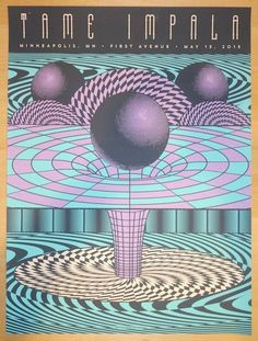 "Tame Impala - silkscreen concert poster (click image for more detail) Artist: Status Serigraph Venue: First Avenue Location: Minneapolis, MN Concert Date: 5/13/2015 Size: 18"" x 24"" Edition: 55; signed"