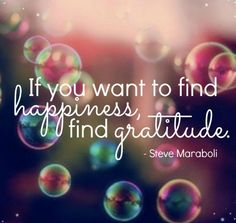 """Cultivate a deep sense of gratitude. Everything is a gift and saying """"thank you"""" is the highest form of thought."""