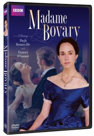 Madame Bovary (2000) Starring: Hugh Bonneville , Frances OConnor Written by: Gustave Flaubert Scandalous passion transforms a dreamy country girl into a desperate adulteress. Frances OConnor (Mansfield Park), Hugh Bonneville (Downton Abbey) and Dame Eileen Atkins (Cranford, Doc Martin) sweep you away in this sensuous literary adaptation of the 19th-century classic that triggered the obscenity trial of author Gustave Flaubert. As seen on Masterpiece.