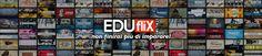Artesplorando: Eduflix Italia, non finirete più di imparare!