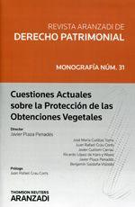 Cuestiones actuales sobre la protección de las obtenciones vegetales / director, Javier Plaza Penadés