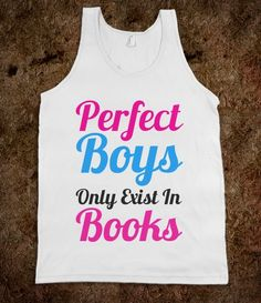 Perfect Boys Only Exist In Books Tank