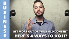 Repurpose Your Content With These Easy Tips