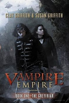 The Greyfriar, Steampunk tale on vampires, set in the future. I bought it today.