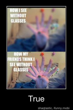Haha funny because it's so true my vision is actually worse than the top lol Quotes Thoughts, Life Quotes Love, Funny Quotes, Funny Memes, Jokes, It's Funny, Funny Videos, Farts Funny, That's Hilarious