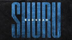 Badshah - Shuru Lyrics | Album Song Lyrics | MusicAholic New Latest Song, New Rap Songs, Latest Song Lyrics, New Hindi Songs, Hip Hop Songs, Rap Song Lyrics, Romantic Song Lyrics, Music For Kids, Stockings