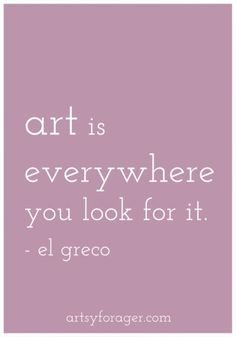 """""""ART is everywhere you look for it."""" ~ el greco _____________________________ Reposted by Dr. Veronica Lee, DNP (Depew/Buffalo, NY, US)"""