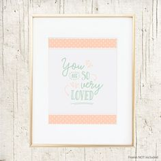 So Very Loved : Wall Art Print : Cotton Candy Pink