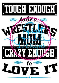 Tough Enough to be a Wrestler's Mom SVG by EightHeartDesigns Wrestling Mom Shirts, Wrestling Quotes, Wrestling Team, Small Business License, Kids Sports, Design Quotes, Heat Transfer Vinyl, Decal, Cricut