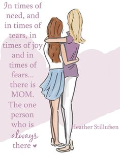 Yep, that's how my mother was for me.  No one can take her place!