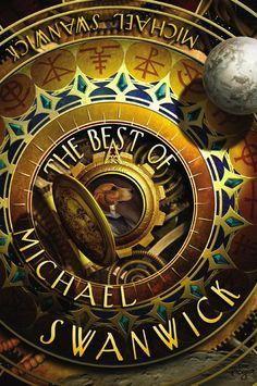 Amazon.com: The Best of Michael Swanwick eBook: Michael Swanwick: Kindle Store
