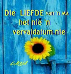 Die Liefde van ' n ma Mommy Quotes, Goeie More, Afrikaans Quotes, Inspirational Qoutes, Marriage Relationship, Days Of Our Lives, Mothers Love, Painting & Drawing, Good Morning