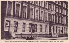 During the Second World War, the Salvation Army operated dozens of rest facilities for Canadians in uniform, like this one in London's former West Central Hotel. postcard WWII