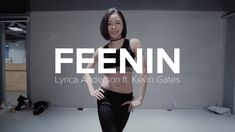 Feenin - Lyrica Anderson ft. Kevin Gates / May J Lee Choreography
