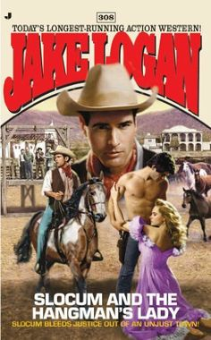 Slocum 308: Slocum and the Hangman's Lady: Slocum and the Hangman's Lady by Jake Logan. $4.99. Author: Jake Logan. Publisher: Jove (September 28, 2004). 196 pages