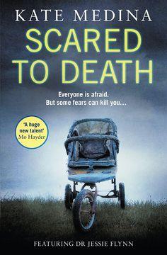 Scared to Death (A Jessie Flynn Crime Thriller, Book by Kate Medina Crime Books, Crime Fiction, Fiction Books, Best Books To Read, I Love Books, Good Books, Book Club Books, Book Lists, Book Series