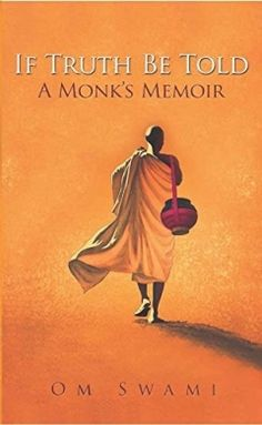 If Truth Be Told-A Monks Memoir Harper English Om Swami 264 pages Hardcover 9789351368069 #IfTruthBeTold #IfTruthBeToldAMonksMemoir #Book #OmSwami