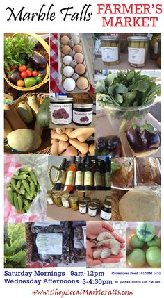 Stop by the Marble Falls Farmer's Market Wednesday Afternoons or Saturday Mornings! BUY FRESH. BUY LOCAL. Your Bodies will Thank You! Saturday Mornings 9am - 12pm Crownover Feed Barn Wednesday Afternoons 3 - 4:40pm St. John's Catholic Church This ad is sponsored by www.WeAreMarbleFalls.com Please tell our friends at the Marble Falls Farmers Market that www.WeAreMarbleFalls.com sent you!