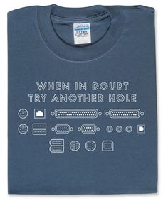 Try Another Hole - geekery taken to a wearable t-shirt level.