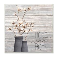 """The Stupell Home Decor Collection 12 in. x 12 in. """"""""Grey Home Sweet Home Cotton Flowers in Vase"""""""" by Kimberly Allen Wood Wall Art, Multi-colored Wood Wall Art, Framed Wall Art, Canvas Wall Art, Painting Canvas, Framed Canvas, Thing 1, Rustic Flowers, Diy Flowers, Flower Wall Decor"""