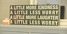 Decor for master bedroom and awesome words to live by. Also could be used as wall art : )