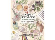 Mountain Rose Herbs: A Kids Herb Book
