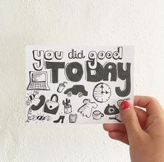You did good today