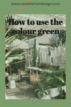 Why use green? Might you ask, well I am a great believer in bringing the outside in and extending the living space to the outside? Besides, here are just a few notes on the psychology of Green based on a publication by empower-yourself-with color found online. Budget Patio, Backyard Furniture, Interior Design Inspiration, House Styles, Green Colors, Outdoor Spaces, Psychology, Living Spaces, Notes