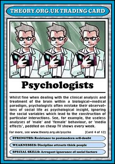 This is to remind me why I am a counselor and not a psychologist. When I long for the respect (and significantly higher salary) given to psychologists, I need only to look at this Theory.org trading card to remember why I chose as I did.
