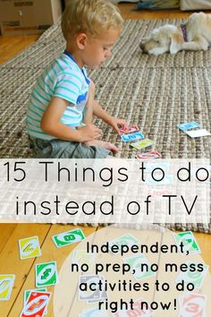 15 Things to do instead of TV (No prep, independent, right now activities!) No prep, no mess, independent activities for kids (even preschoolers) to do instead of zoning out on television! Kids Learning Activities, Infant Activities, Activities For 4 Year Olds, Quiet Toddler Activities, Activities To Do With Toddlers, Family Activities, Indoor Activities For Kids, Toddler Play, Toddler Learning