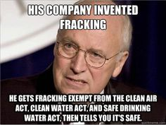 "Don't let fracking ruin Upstate NY!!! ""Dick Cheney and his Halliburton Loophole gave fracking advantage in Energy Policy Act of 2005. Under this loophole, fracking is not held accountable to our most basic environmental and health protections like the Clean Air Act, Clean Water Act, and the Safe Drinking Water Act."