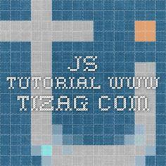 JS tutorial www.tizag.com