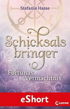 Ka-Sas Buchfinder: [Rezension] Schicksalsbringer - Fortunas Vermächtn...