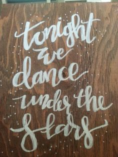 Dance under the stars sign by evernafter on Etsy