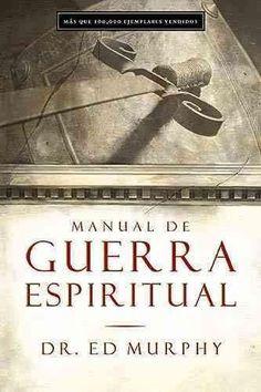 Manual De Guerra Espiritual/ Handbook for Spiritual Warfare