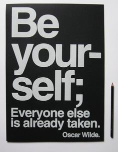 #Inspiration | Always be yourself | Quote